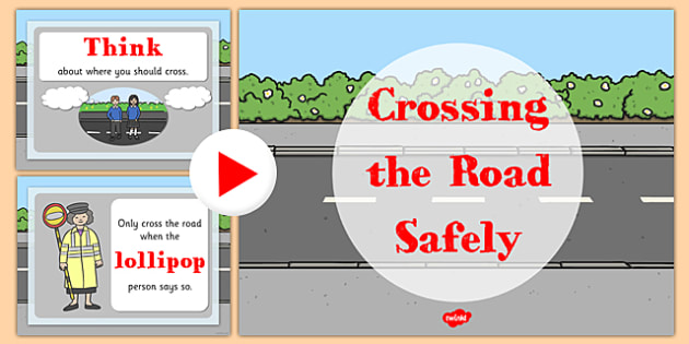 Cross the Road Safely